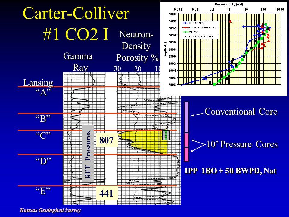 Carter-Colliver #1 CO2 I 0 10 20 30 Neutron- Density Porosity % Neutron- Density Porosity % Gamma Ray Gamma Ray Lansing A B C D E Conventional Core 10' Pressure Cores 807 441 RFT Pressures IPP 1BO + 50 BWPD, Nat Kansas Geological Survey