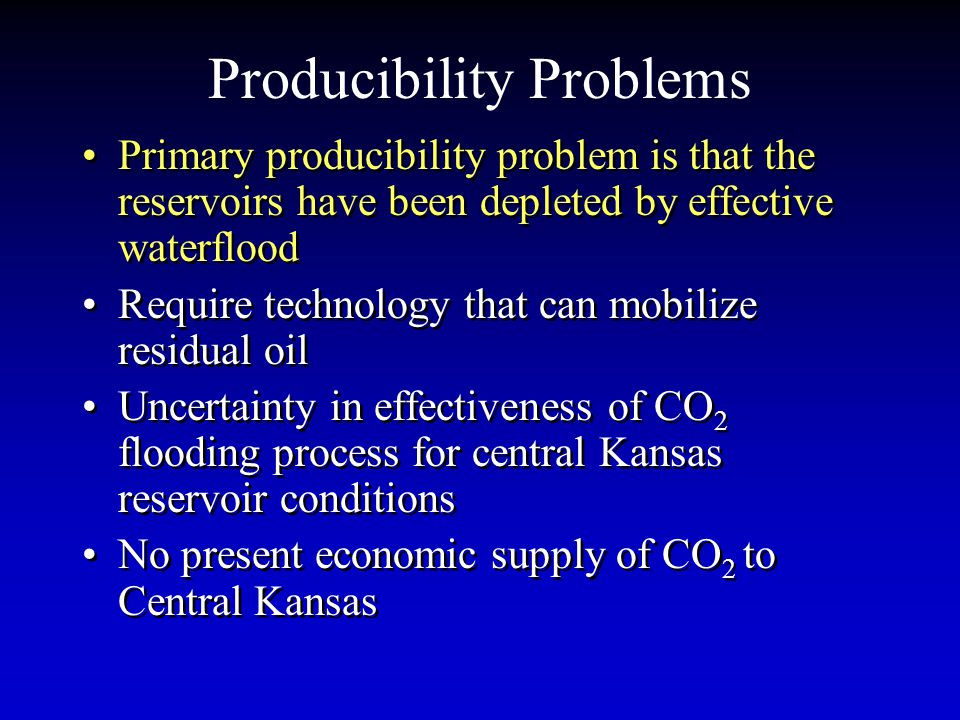 Producibility Problems Primary producibility problem is that the reservoirs have been depleted by effective waterflood Require technology that can mob