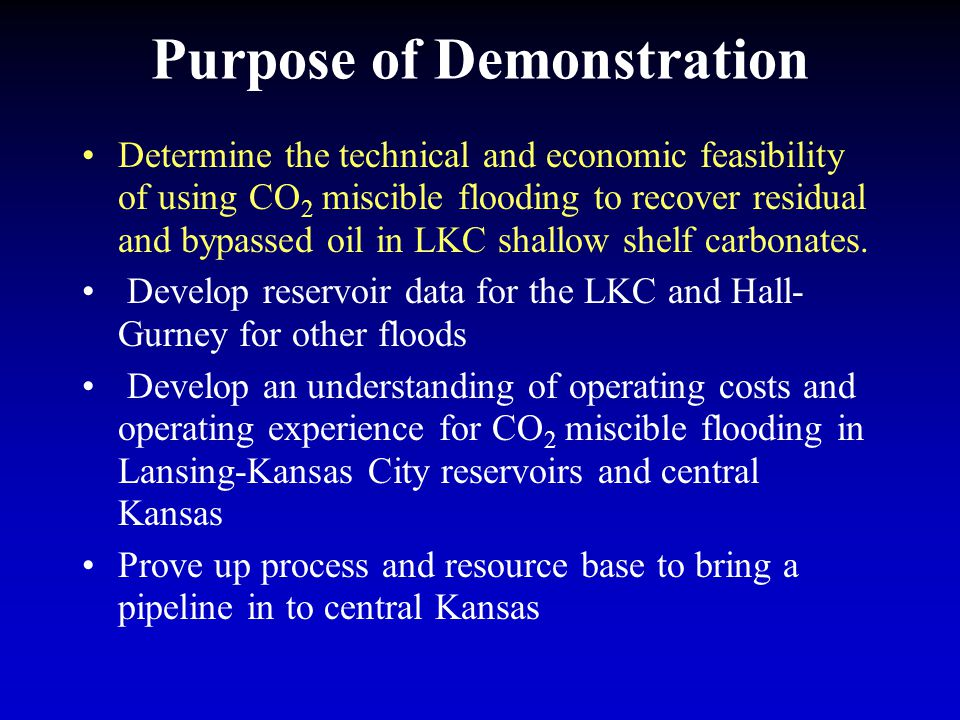 General Demonstration Tasks Characterize the reservoir Model the flood using reservoir simulation Drill new injector for demonstration site Design and construct facilities, rework wells, and perform preliminary injection/connectivity tests Implement the planned flood (BP2) Monitor the flood process (BP2 & BP3) BP1