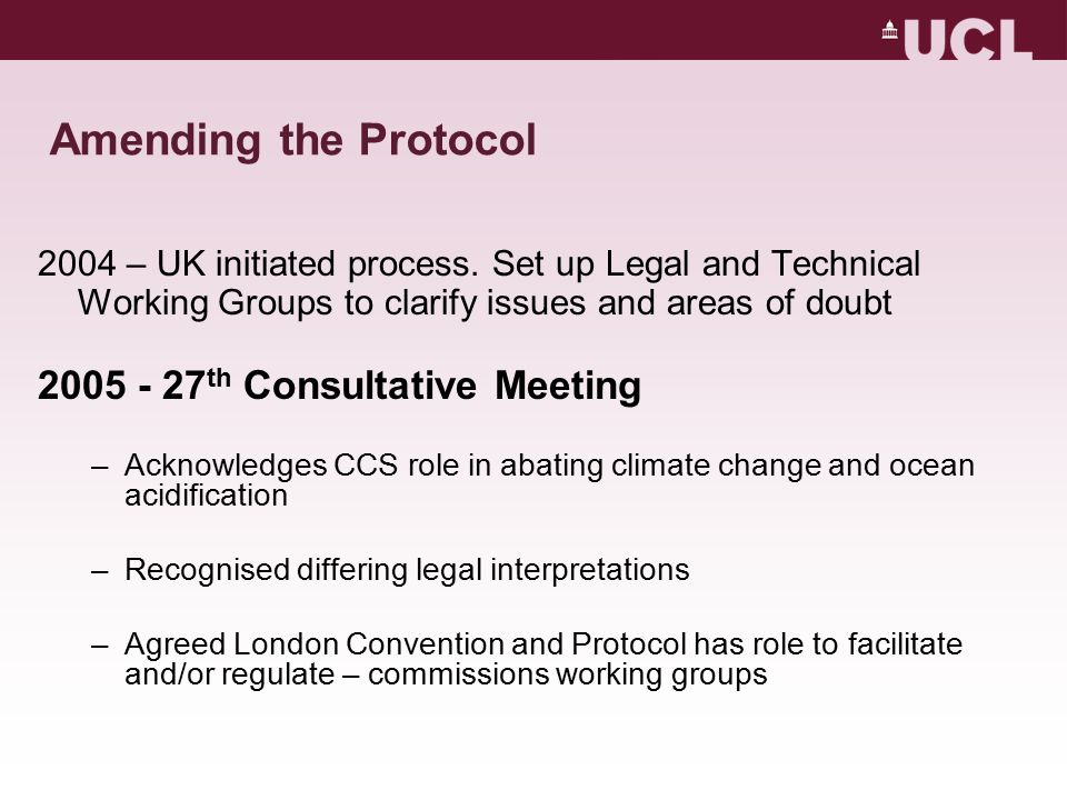 Amending the Protocol 2004 – UK initiated process.