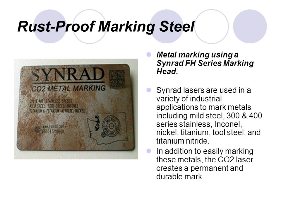 Rust-Proof Marking Steel Metal marking using a Synrad FH Series Marking Head.