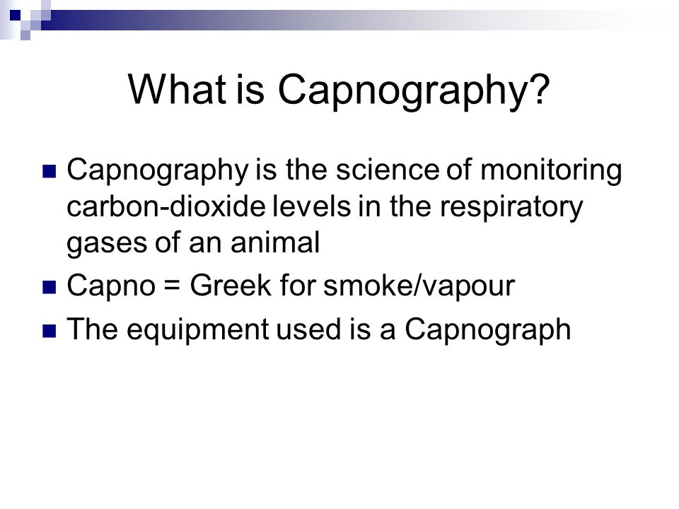Hand Ventilation Check the Capnograph profile during IPPV and increase FGF if there is any sign of re- breathing.