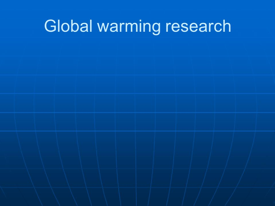 Global warming research