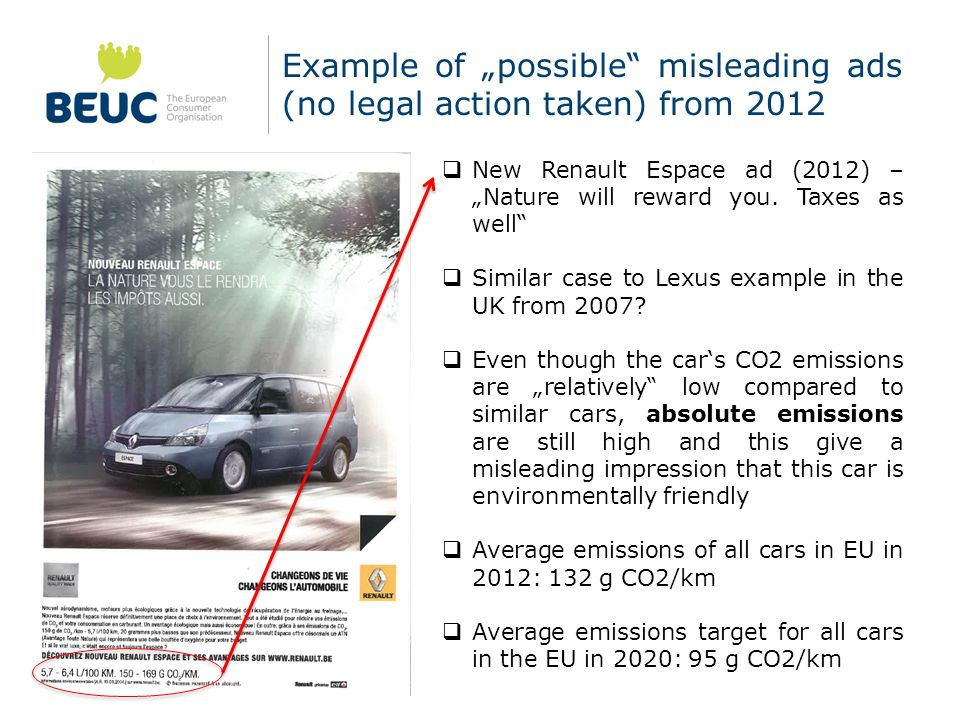 "Example of ""possible misleading ads (no legal action taken) from 2012  New Renault Espace ad (2012) – ""Nature will reward you."