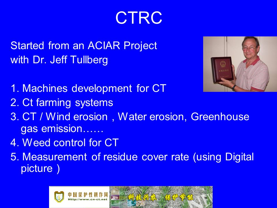 CTRC Started from an ACIAR Project with Dr. Jeff Tullberg 1.