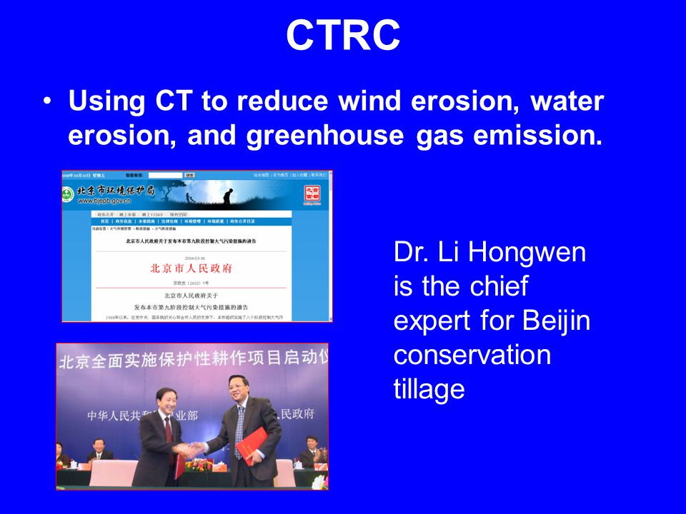 Using CT to reduce wind erosion, water erosion, and greenhouse gas emission.