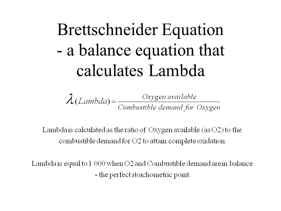 Brettschneider Equation - a balance equation that calculates Lambda