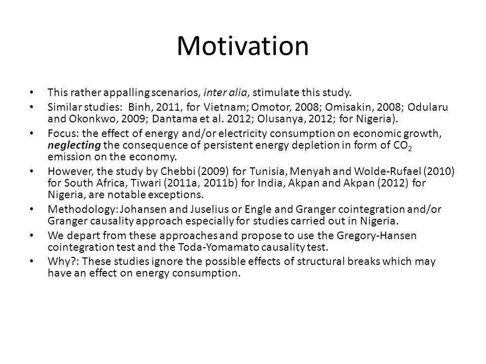 Motivation This rather appalling scenarios, inter alia, stimulate this study.
