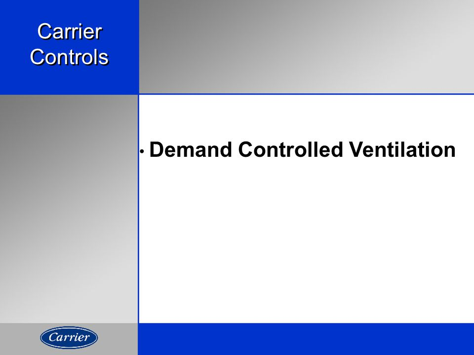 Carrier Controls Demand Controlled Ventilation