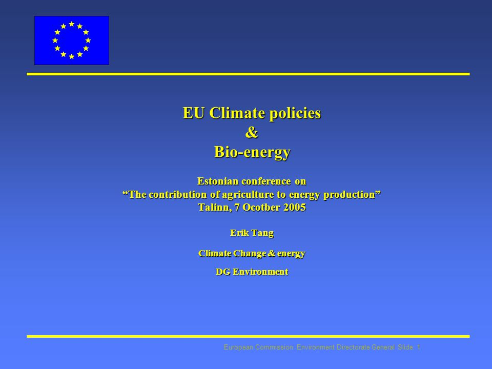 European Commission: Environment Directorate General Slide: 22 JI/CDM link to ETS l avoiding double counting : no ERUs for installations covered by the Directive l Baseline takes into account environmental acquis in EU and accession countries l provisions for control of MS which projects come in