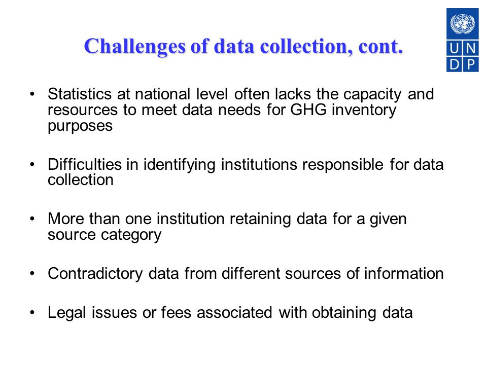 Challenges of data collection, cont.