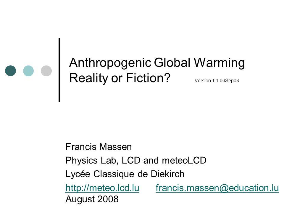 AGW..reality or fiction.
