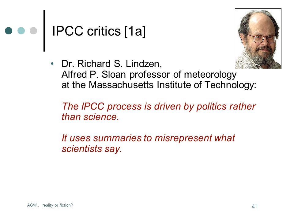 AGW.. reality or fiction. 41 IPCC critics [1a] Dr.