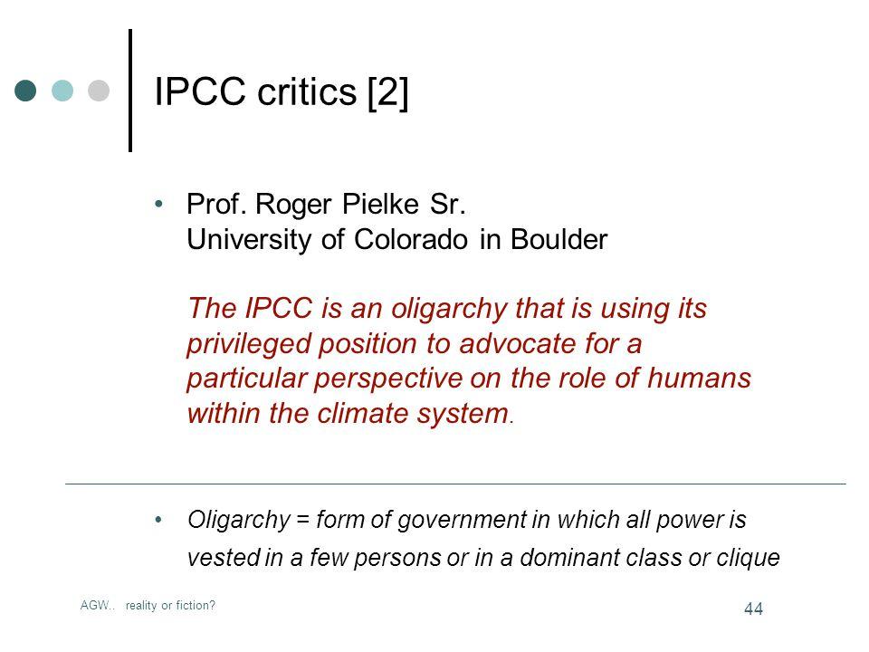 AGW.. reality or fiction. 44 IPCC critics [2] Prof.