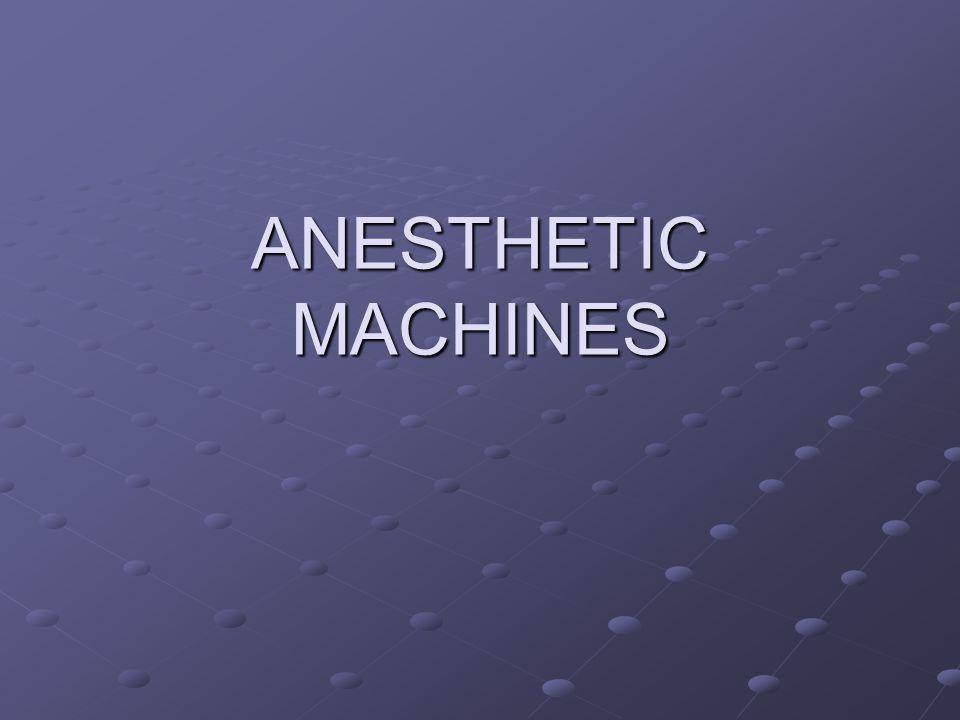 ANESTHETIC MACHINES