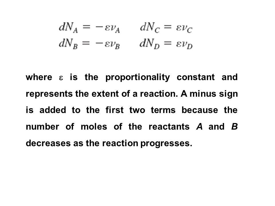 where  is the proportionality constant and represents the extent of a reaction.