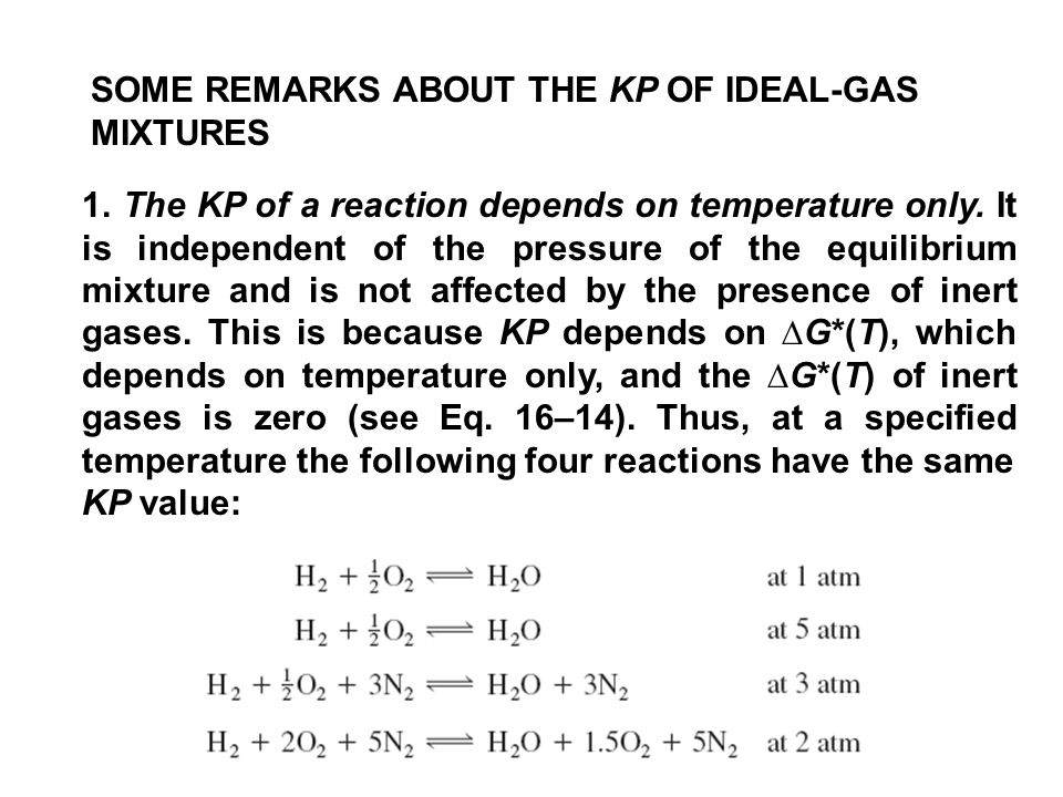 SOME REMARKS ABOUT THE KP OF IDEAL-GAS MIXTURES 1.