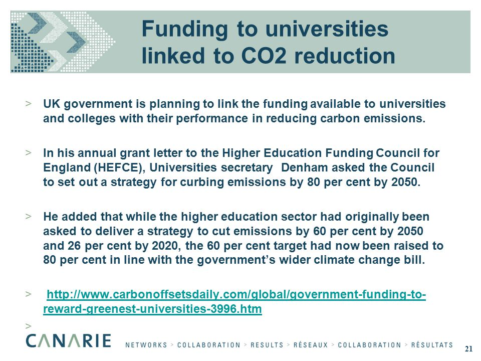 Funding to universities linked to CO2 reduction >UK government is planning to link the funding available to universities and colleges with their performance in reducing carbon emissions.