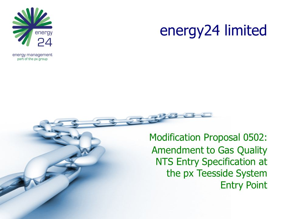 energy24 Limited – Proposal  In accordance with UNC (ref.