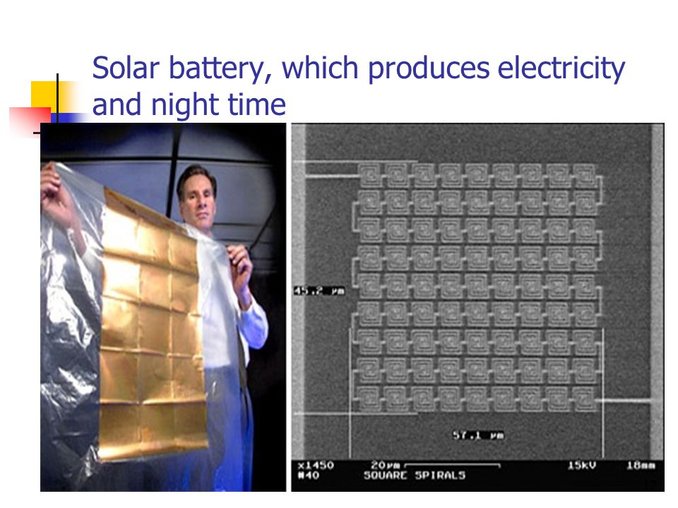 Solar battery, which produces electricity and night time 12