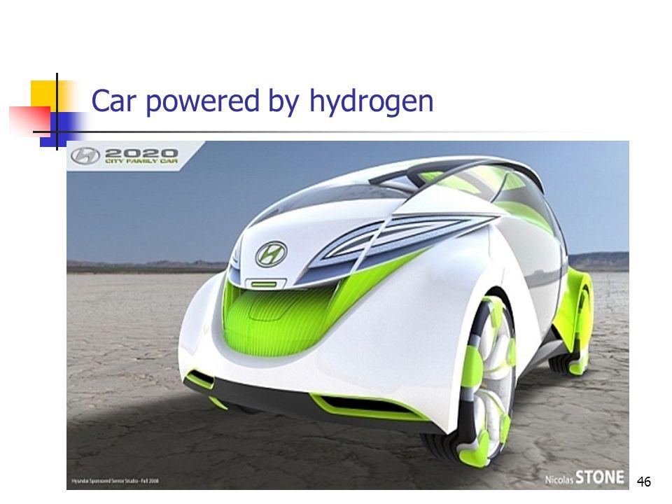 Car powered by hydrogen 46