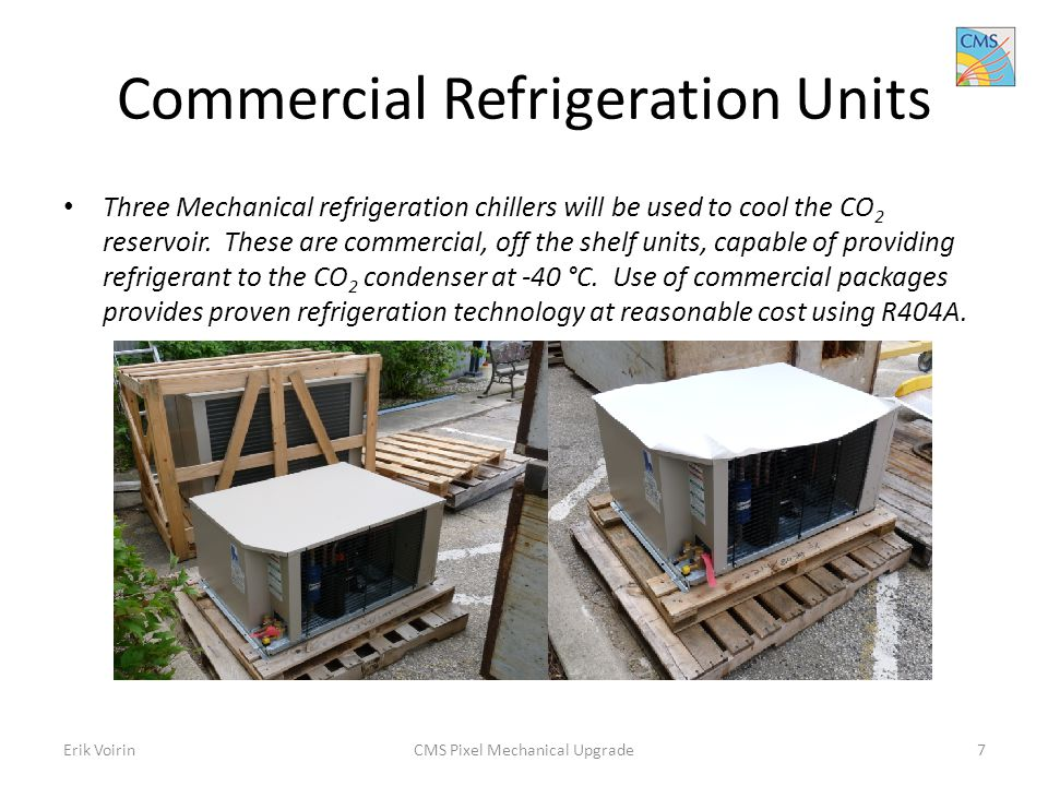 Commercial Refrigeration Units Three Mechanical refrigeration chillers will be used to cool the CO 2 reservoir.