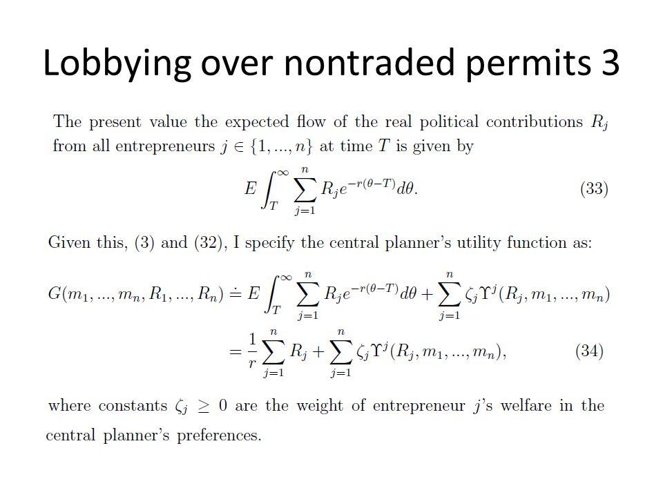Lobbying over nontraded permits 3