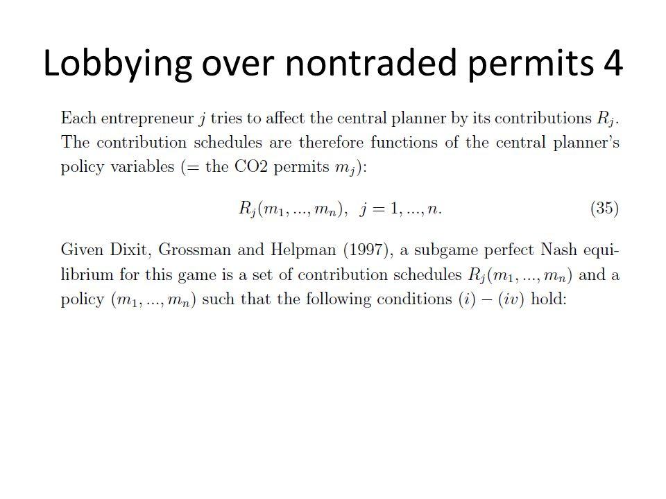 Lobbying over nontraded permits 4
