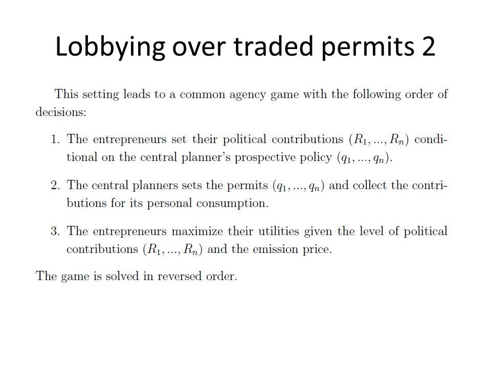 Lobbying over traded permits 2