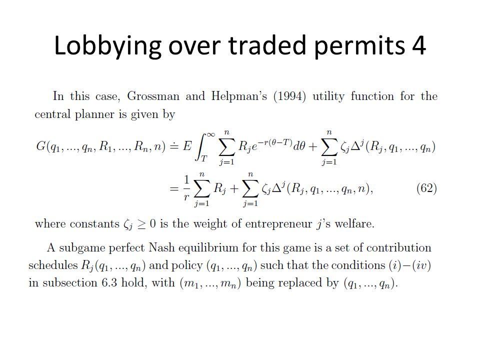 Lobbying over traded permits 4