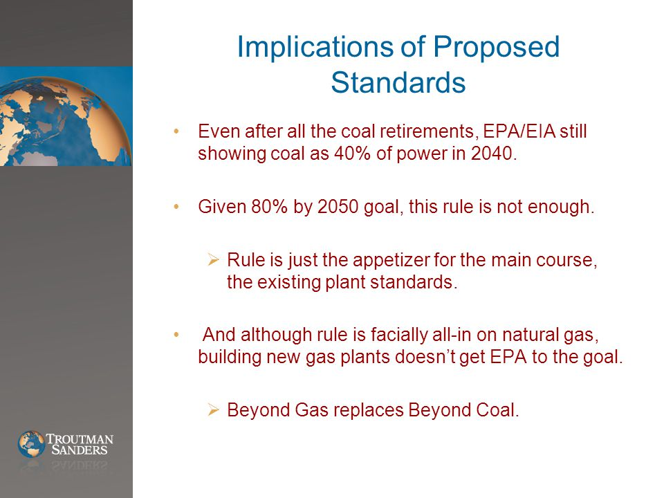 Implications of Proposed Standards Even after all the coal retirements, EPA/EIA still showing coal as 40% of power in 2040.