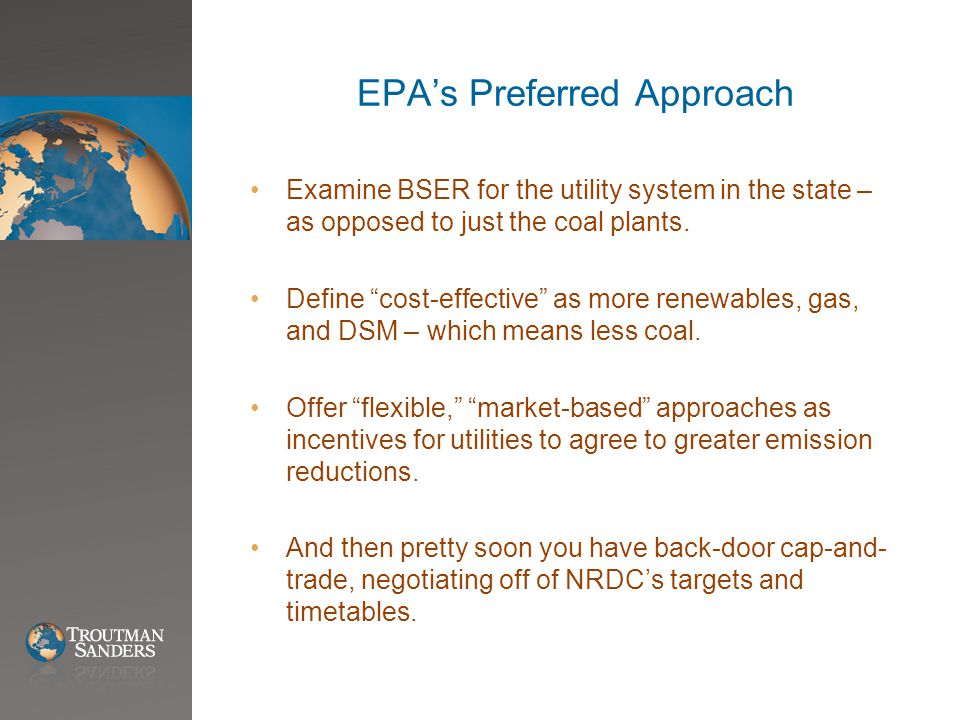 EPA's Preferred Approach Examine BSER for the utility system in the state – as opposed to just the coal plants.