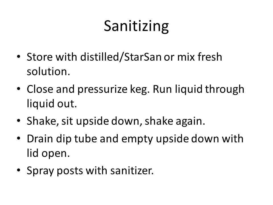 Sanitizing Store with distilled/StarSan or mix fresh solution.