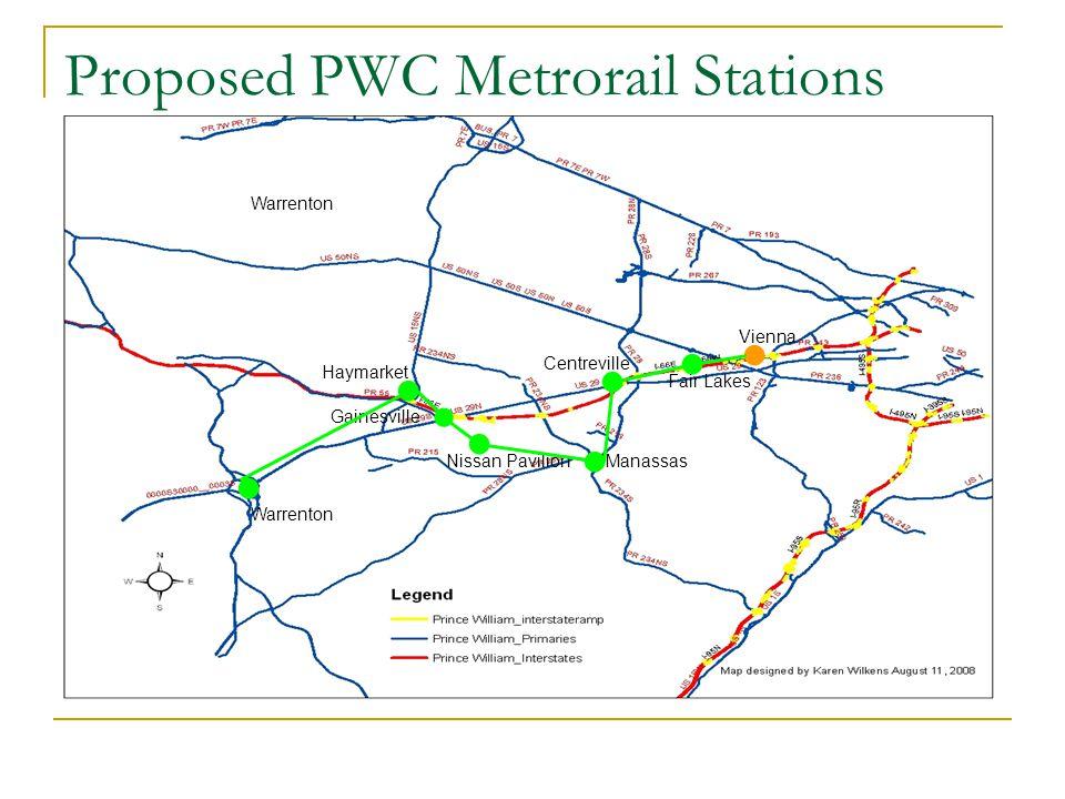 Proposed PWC Metrorail Stations Warrenton Manassas Gainesville Warrenton Nissan Pavilion Centreville Fair Lakes Haymarket Vienna