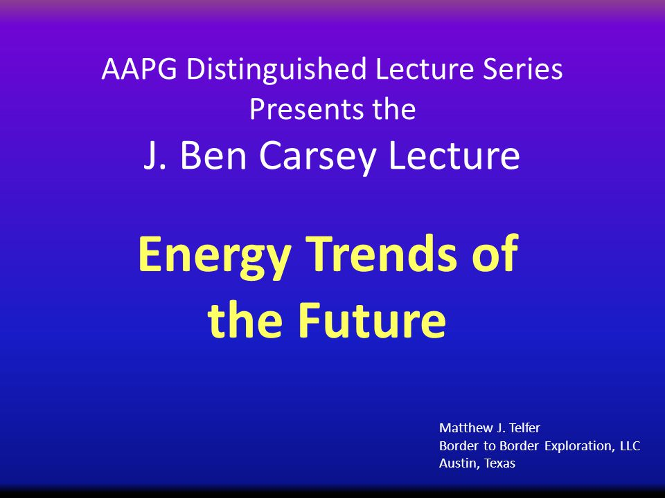 AAPG Distinguished Lecture Series Presents the J.