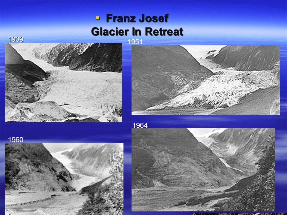  Franz Josef Glacier In Retreat 1951 1960 1964 1939