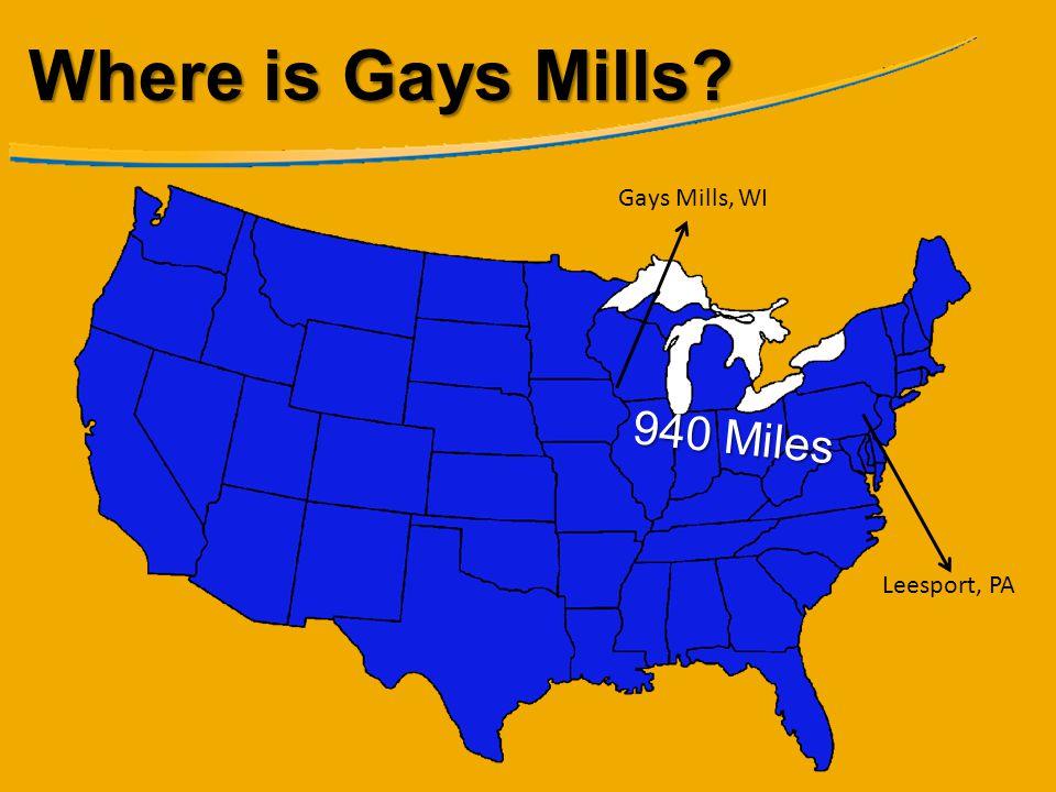 Where is Gays Mills? Gays Mills, WI Leesport, PA 940 Miles