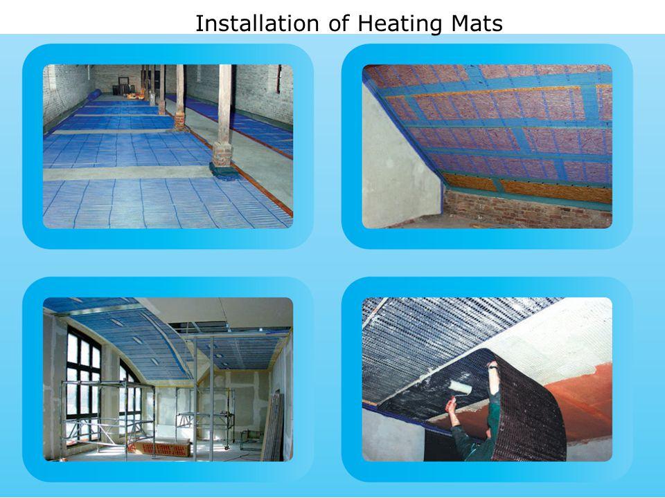 Installation of Heating Mats