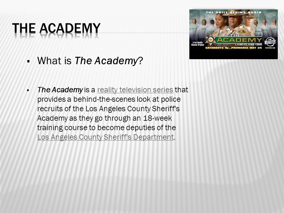  What is The Academy.