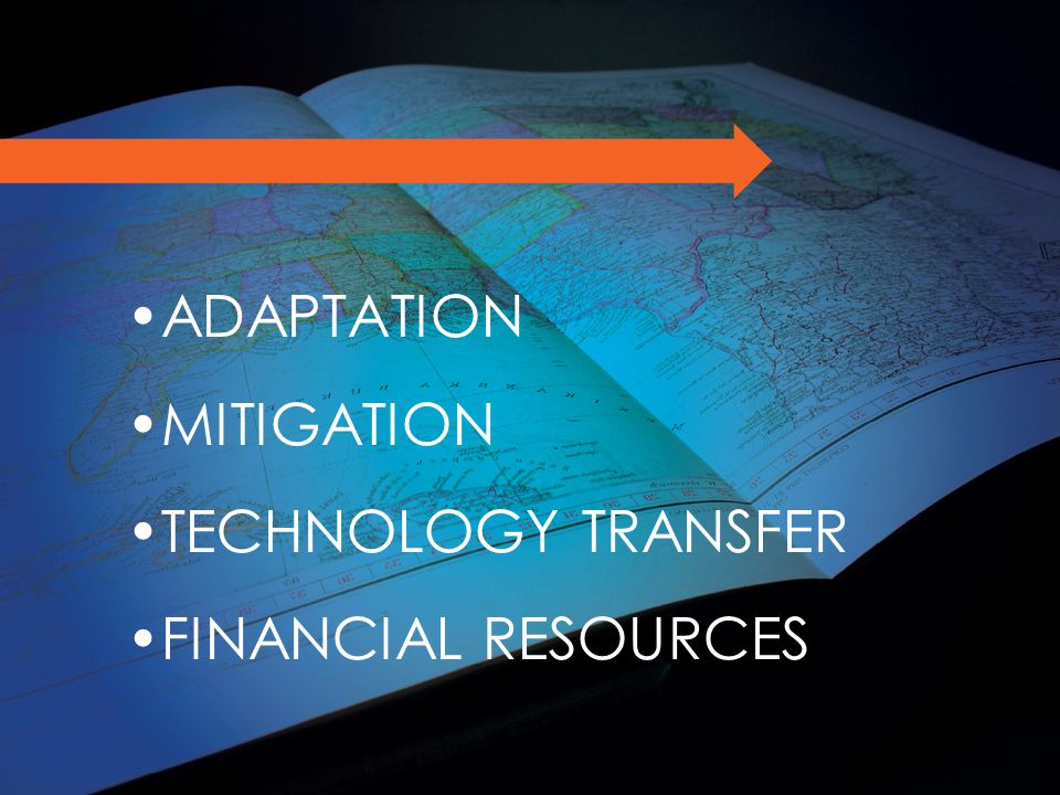ADAPTATION MITIGATION TECHNOLOGY TRANSFER FINANCIAL RESOURCES