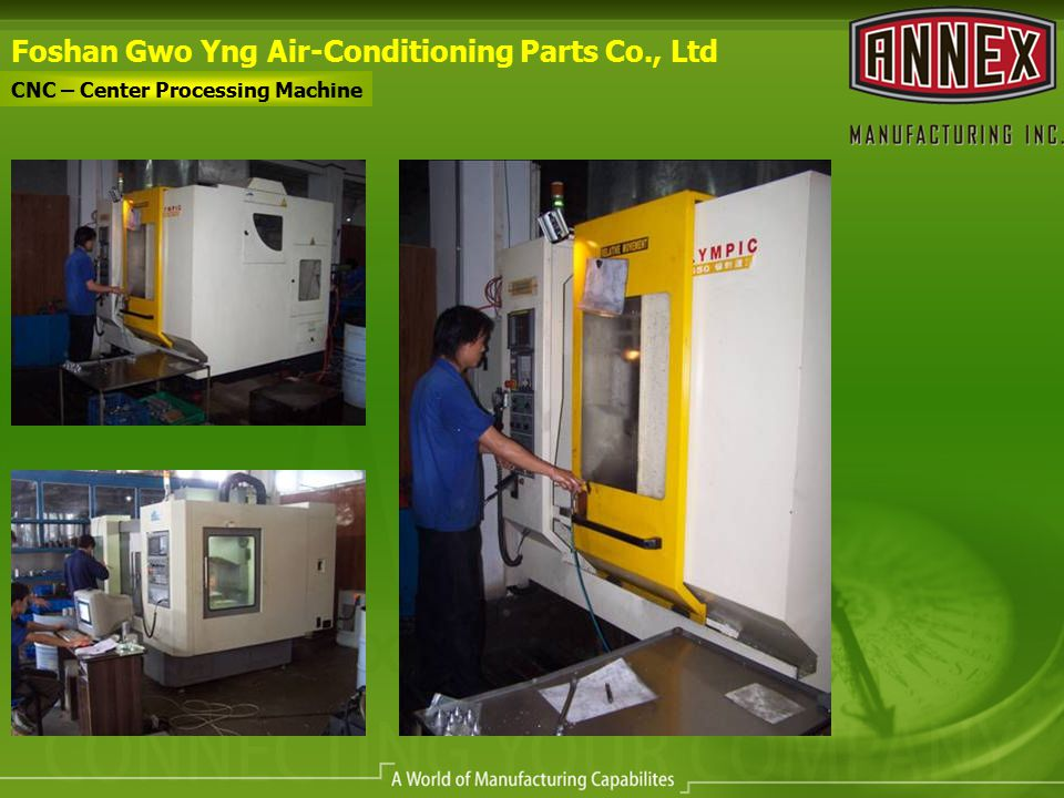 Foshan Gwo Yng Air-Conditioning Parts Co., Ltd CNC – Center Processing Machine