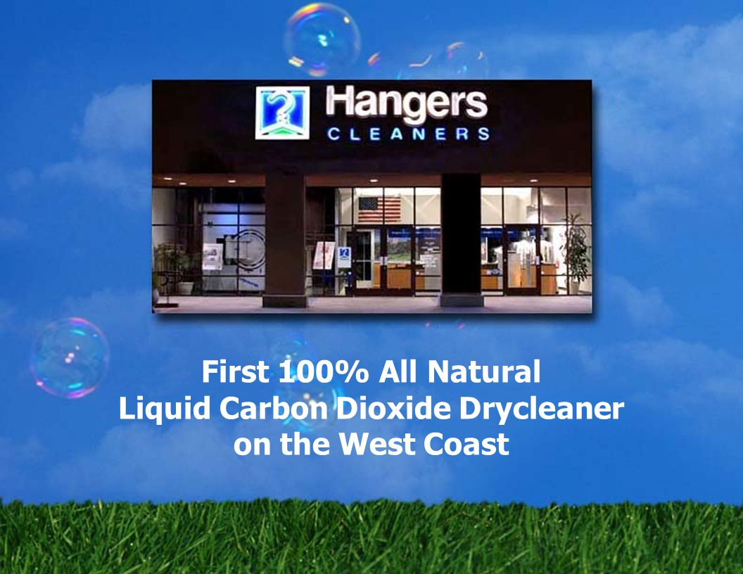 First 100% All Natural Liquid Carbon Dioxide Drycleaner on the West Coast