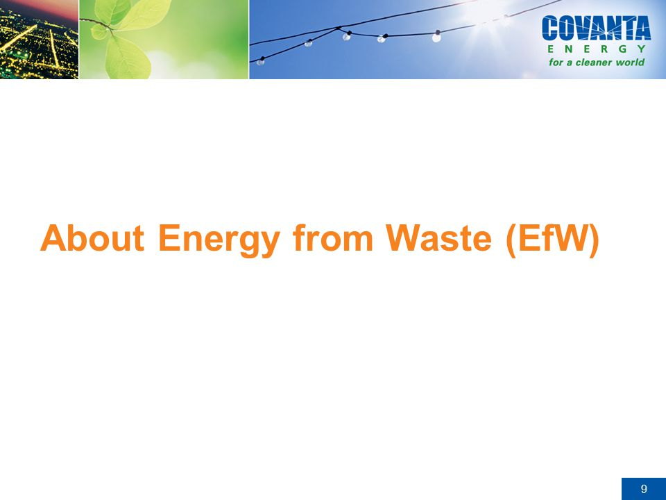 20 EfW - Benefits to the Local VA Host Communities Long Term Stable Waste Disposal Pricing Clean Renewable Power – Less Demand for Fossil Fuel Power (Oil & Coal) Recycling: –Recycling Credits: Ferrous and Non-Ferrous Metals Recovery –NOx Credits Reduces - Landfill Usage and Greenhouse Gases Minimize Truck Traffic Community Relations Programs / Charitable Contributions Provides Local Employment – approximately 135 jobs More than $3M spent on local businesses annually