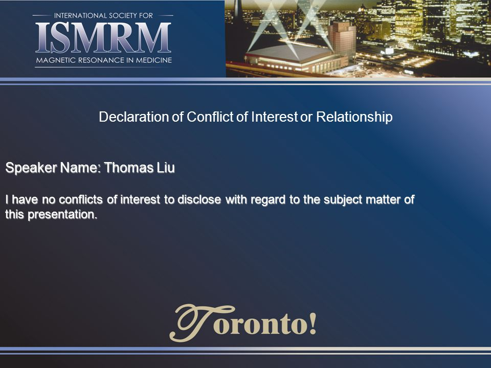 Declaration of Conflict of Interest or Relationship Speaker Name: Thomas Liu I have no conflicts of interest to disclose with regard to the subject ma