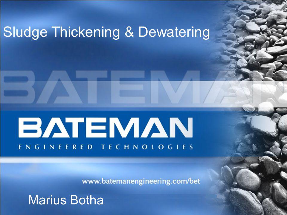 Sludge Thickening & Dewatering Marius Botha