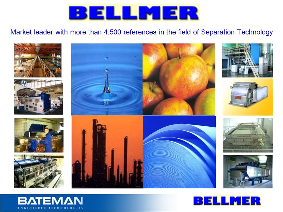 Market leader with more than 4.500 references in the field of Separation Technology