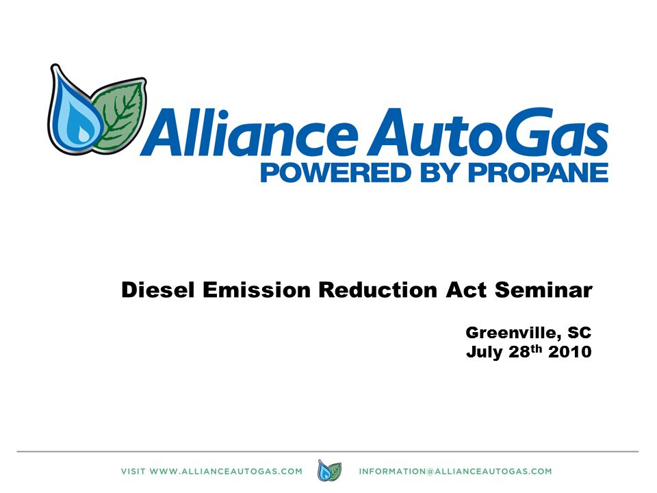 1 Diesel Emission Reduction Act Seminar Greenville, SC July 28 th 2010