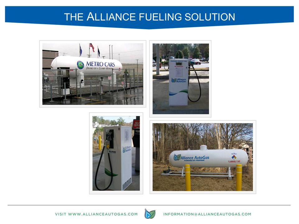 25 THE A LLIANCE FUELING SOLUTION