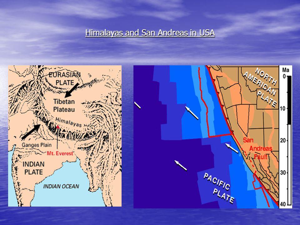 Himalayas and San Andreas in USA