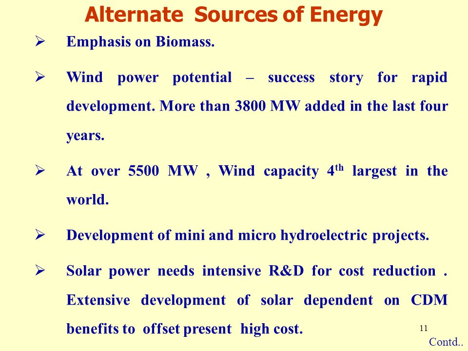 11 Alternate Sources of Energy  Emphasis on Biomass.